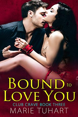 Bound to Love You