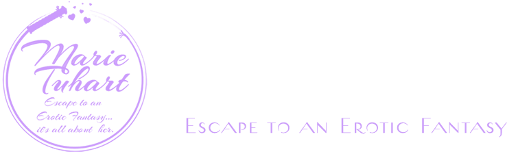 Marie Tuhart, Escape to an Erotic Fantasy